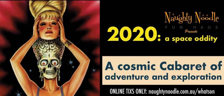 2020: A Space Oddity