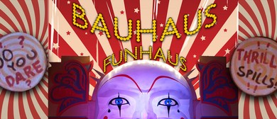Dance Party: Bauhaus Funhaus – Official Mardigras Party