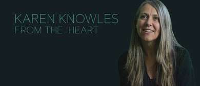 Karen Knowles – From the Heart