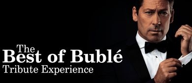 The Best of Buble Tribute Experience