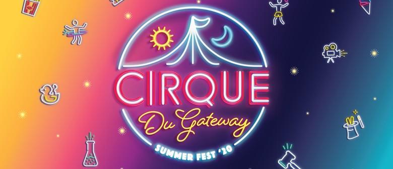 Cirque Du Gateway