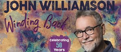 John Williamson: Celebrating 50 Years