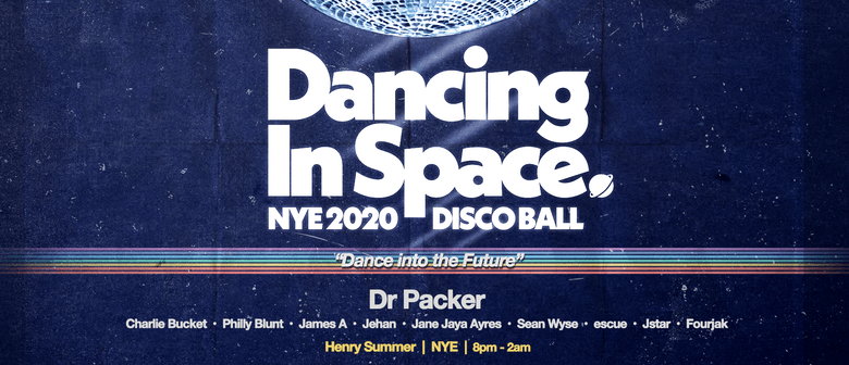 Dancing In Space NYE Disco Ball Feat. Dr Packer