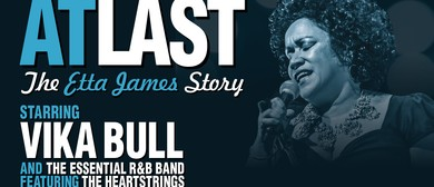At Last – The Etta James Story Starring Vika Bull