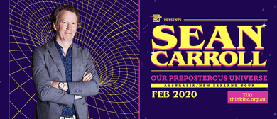 Our Preposterous Universe with Sean Carroll