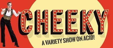 Cheeky Cabaret - January 2020