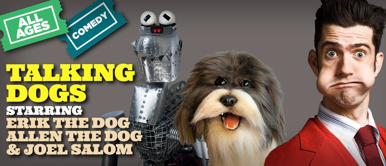 Talking Dogs starring Erik the Dog, Allen the Dog & Joel Sal