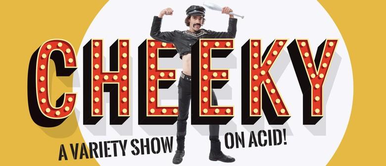 Cheeky Cabaret - February 2020