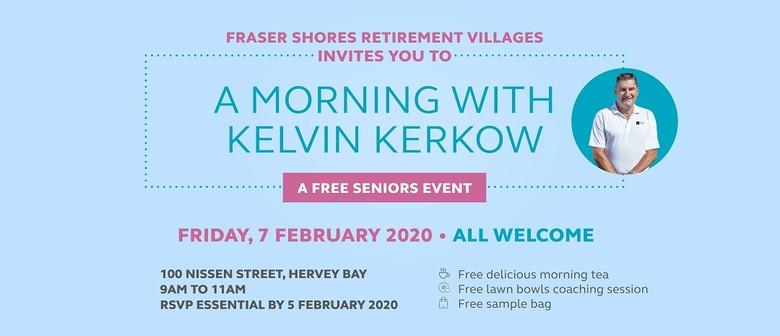 A Morning With Kelvin Kerkow
