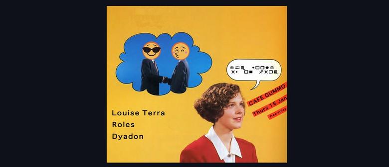 Louise Terra, Roles, Dyadon