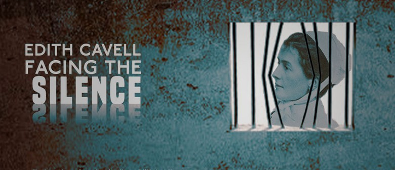 Edith Cavell – Facing the Silence