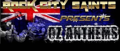 Rock City Saints – Oz Anthems