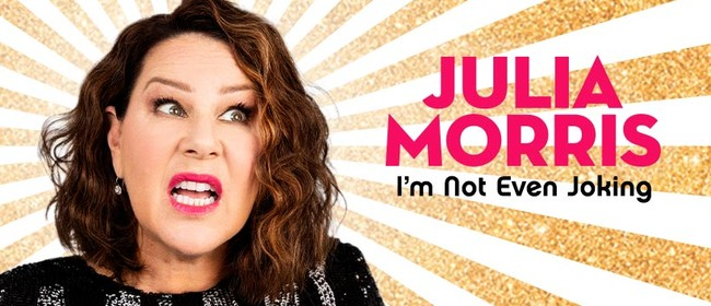 Image for Julia Morris – I'm Not Even Joking Tour