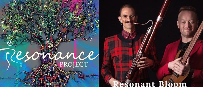 Resonance Project with Resonant Bloom & Rivka