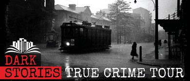 Dark Stories True Crime Tour