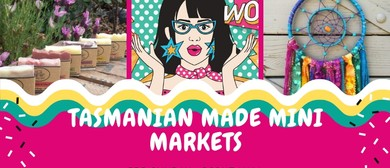 Tasmanian Made Mini Market