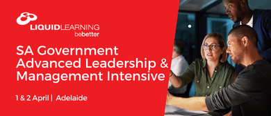 SA Government Advanced Leadership & Management Intensive