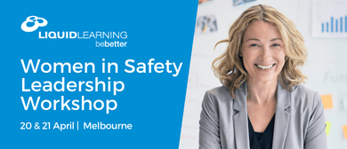 Women In Safety Leadership Workshop