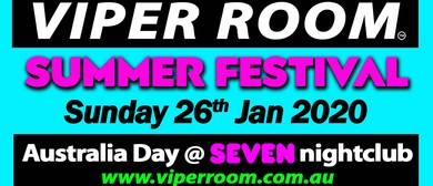 Viper Room Summer Festival – Australia Day
