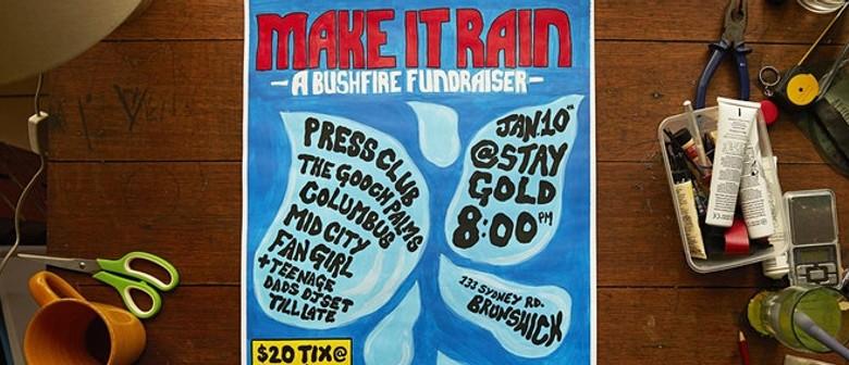 Make It Rain – A Bushfire Fundraiser