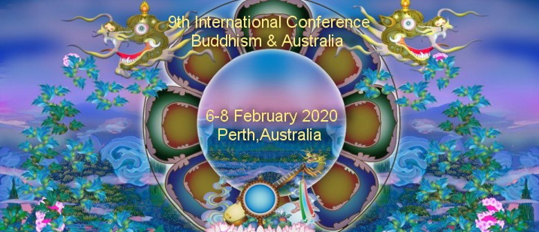 9th International Conference Buddhism and Australia