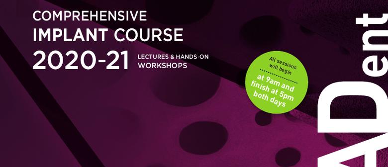2020–2021 Comprehensive Dental Implant Course/Seminar