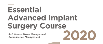 Essential Advanced Implant Surgery Course 2020