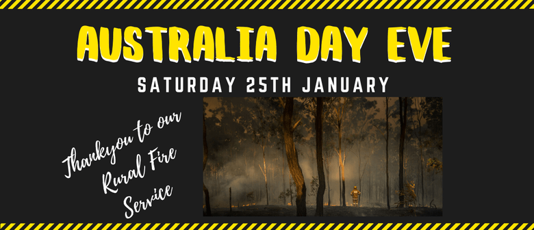 Rural Fire Service Thank You – Australia Day Eve