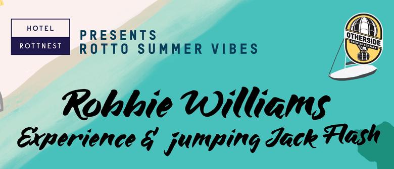 Robbie Williams Experience & Jumping Jack Flash