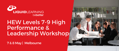 HEW Levels 7–9 High Performance & Leadership Workshop