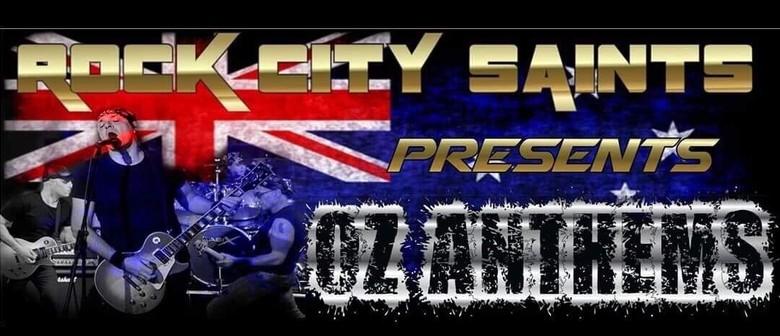 Rock City Saints – OZ Anthems: CANCELLED