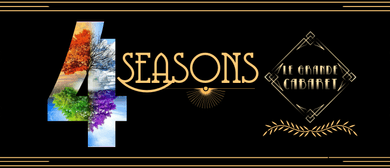4 Seasons Spectacular by Le Grande Cabaret