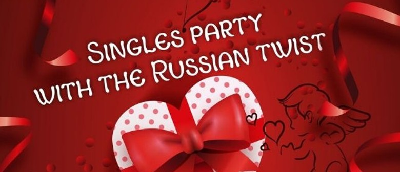 Singles Party With the Russian Twist