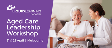 Aged Care Leadership Workshop