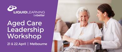 Aged Care Leadership Workshop