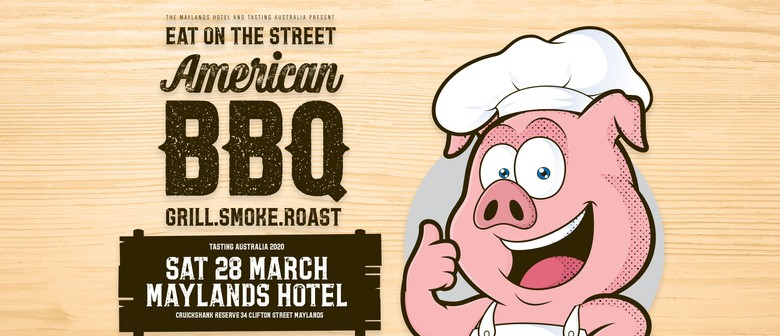 Tasting Australia – Eat On the Street – American Style BBQ