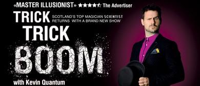 Kevin Quantum: Trick Trick Boom