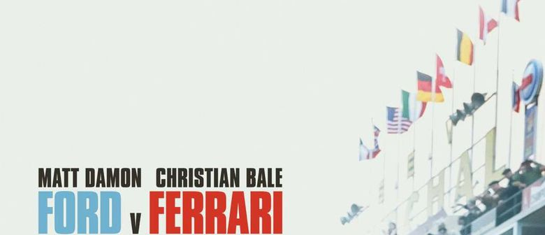 Ford V Ferrari With Special Guest Grace Armstrong