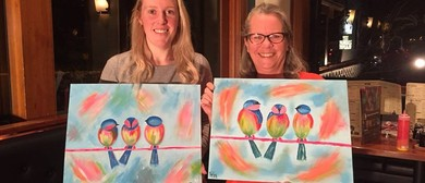 3 Birds On a Wire – Dine In – Sip and Paint Session