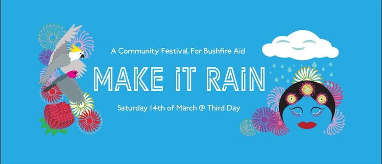 Make It Rain: A Community Festival for Bushfire Aid