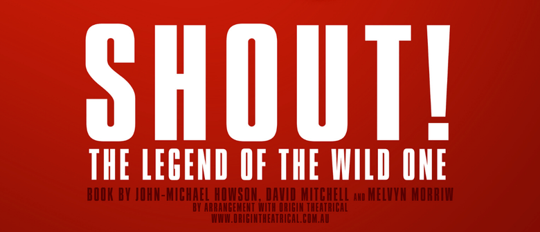 Shout! The Legend of the Wild One