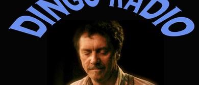 Dingo Radio – Songs of Kerryn Tolhurst