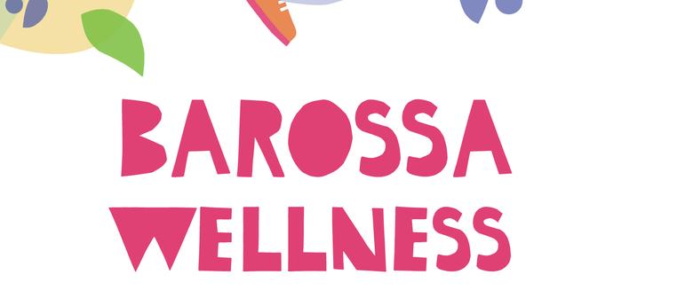 Barossa Wellness Wonderland