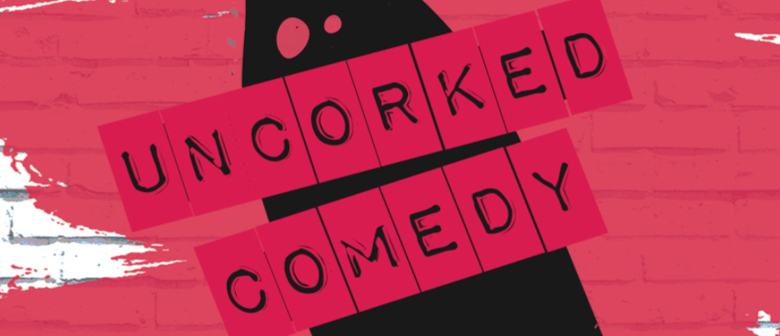 Uncorked Comedy: Wine Tasting W/ a Comedian – Fringe World