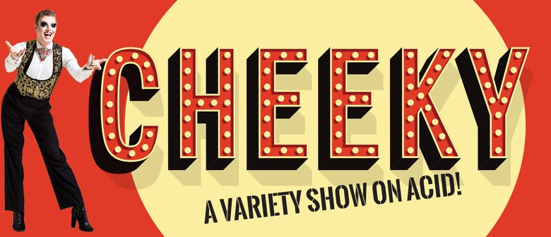 Cheeky Cabaret - March 2020