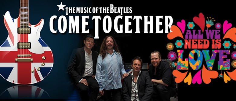 Come Together – The Music of The Beatles – Supper & Show
