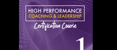 High Performance Coaching & Leadership – Lvl 1