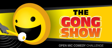 The Gong Show: POSTPONED