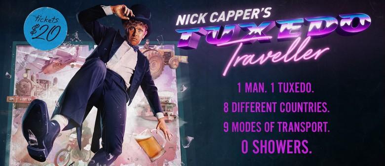 Nick Capper: Tuxedo Traveller – Adelaide Fringe