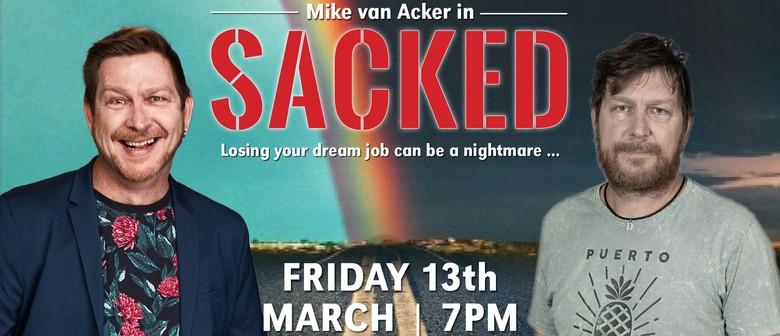Mike van Acker: Sacked